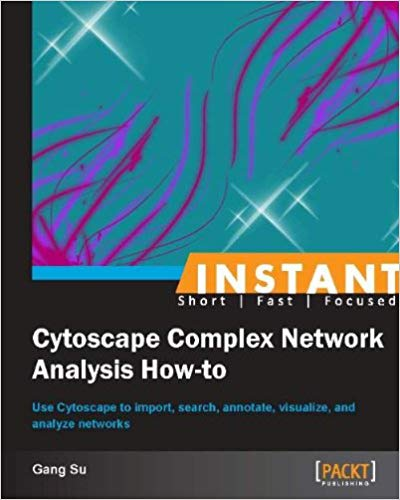 Instant Cytoscape Complex Network Analysis How-to-yangyanghub