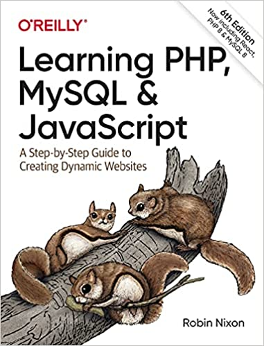 Learning PHP, MySQL & JavaScript: A Step-by-Step Guide to Creating Dynamic Websites, 6th Edition-yangyanghub