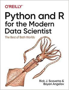 Python and R for the Modern Data Scientist: The Best of Both Worlds (PDF)-yangyanghub