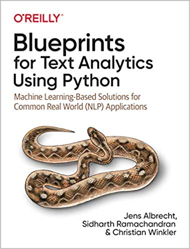 Blueprints for Text Analytics Using Python: Machine Learning-Based Solutions for Common Real World (NLP) Apps (True PDF)-yangyanghub