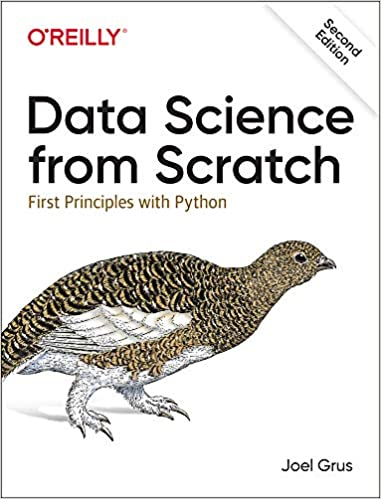 Data Science from Scratch: First Principles with Python, 2nd Edition (True PDF)-yangyanghub